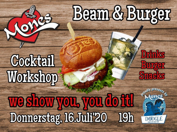 16.07.2020 um 19:00 Uhr Beam & Burger Workshop