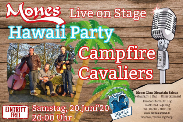 20.06.2020 um 19:00 Uhr Hawaii Party mit den Campfire Cavaliers