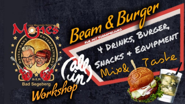 17.07.2019 um 19:00 Uhr Beam & Burger Workshop