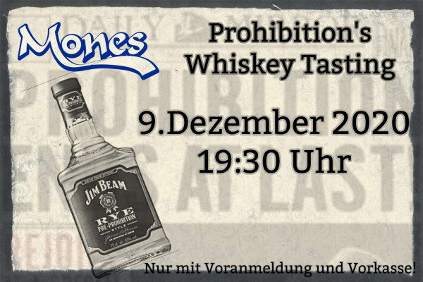 09.12.2020 um 19:30 Uhr Prohibition's Whisky Tasting